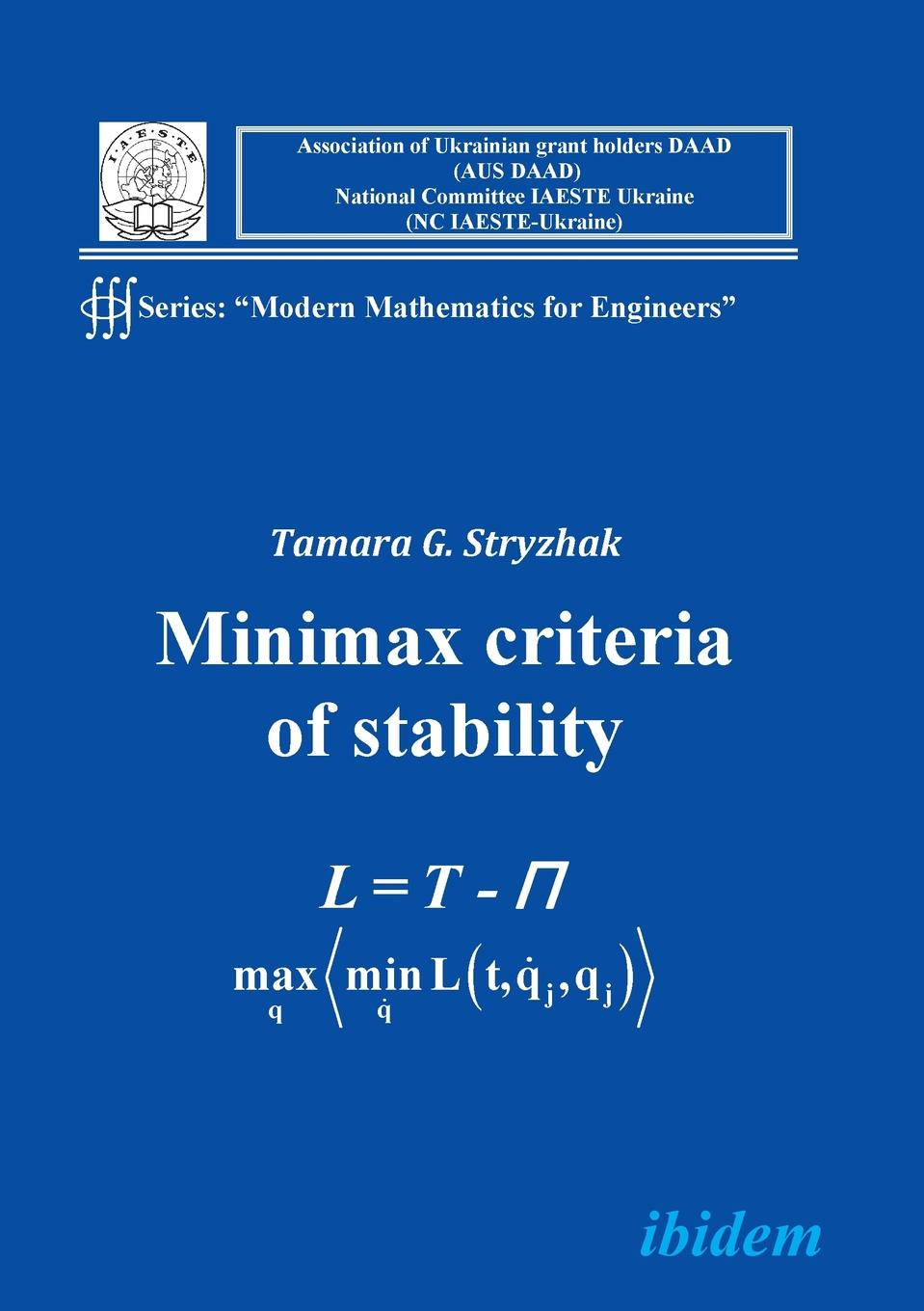 Tamara G Stryzhak Modern Mathematics for Engineers I. The Minimax Criterion for Stability tool for enhancement of protein stability