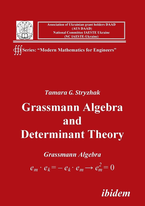 Tamara G Stryzhak Grassmann Algebra and Determinant Theory. david manoa wildlife projects implementation in kenya key determinant factors