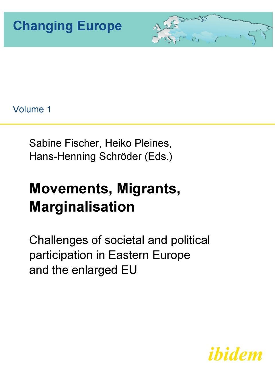 цены на Movements, Migrants, Marginalisation. Challenges of societal and political participation in Eastern Europe and the enlarged EU  в интернет-магазинах