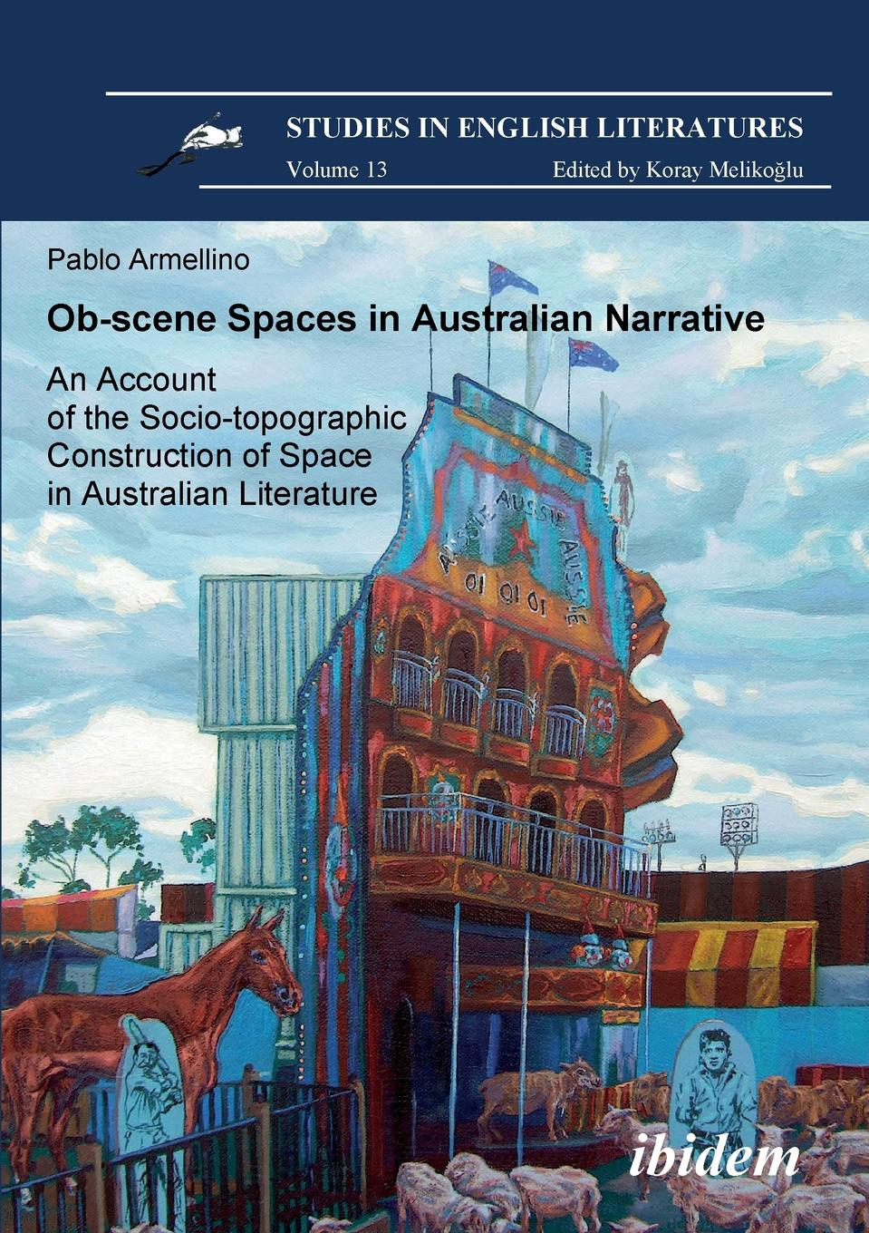 Pablo Armellino Ob-scene Spaces in Australian Narrative. An Account of the Socio-topographic Construction of Space in Australian Literature. the australian voices гордон гамильтон the australian voices