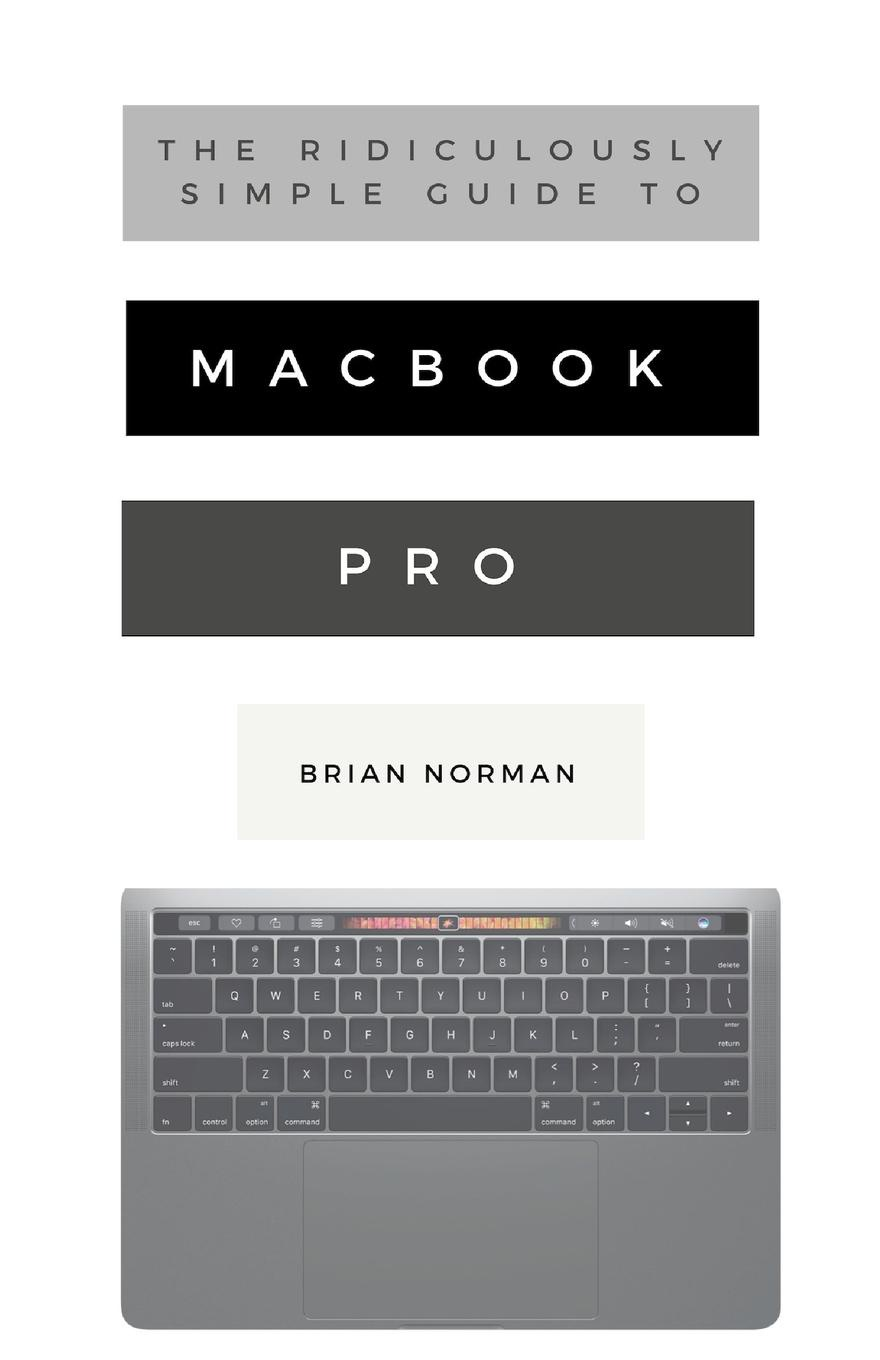 Brian Norman The Ridiculously Simple Guide to MacBook Pro With Touch Bar. A Practical Guide to Getting Started With the Next Generation of MacBook Pro and MacOS Mojave (Version 10.14) carprie new replacement atx motherboard switch on off reset power cable for pc computer 17aug23 dropshipping