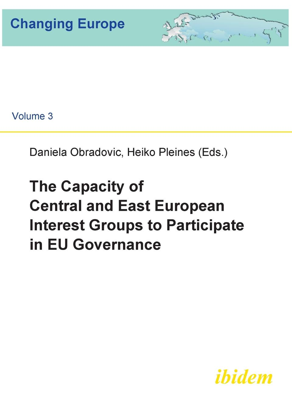 The Capacity of Central and East European Interest Groups to Participate in EU Governance. eu and nagorno karabakh