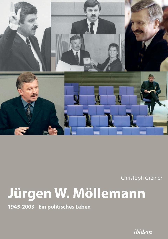Christoph Greiner Jurgen W. Mollemann. 1945-2003. Ein politisches Leben лекарство fdp