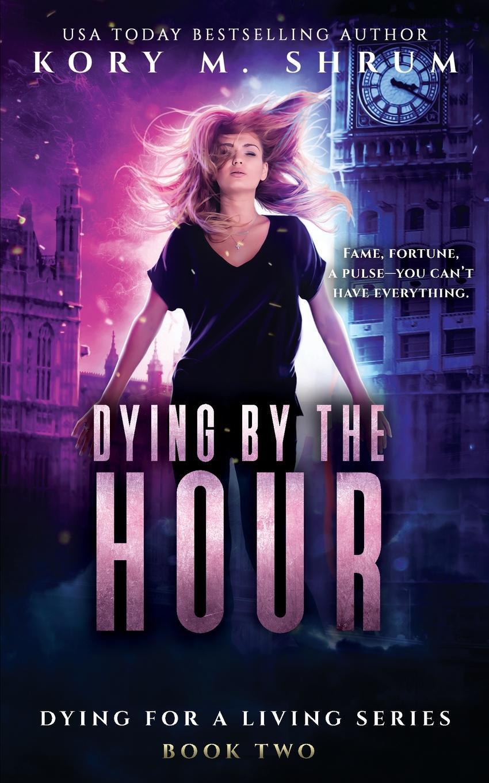 Kory M Shrum Dying by the Hour недорго, оригинальная цена