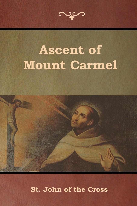 Фото - St. John of the Cross Ascent of Mount Carmel st john of the cross ascent of mount carmel