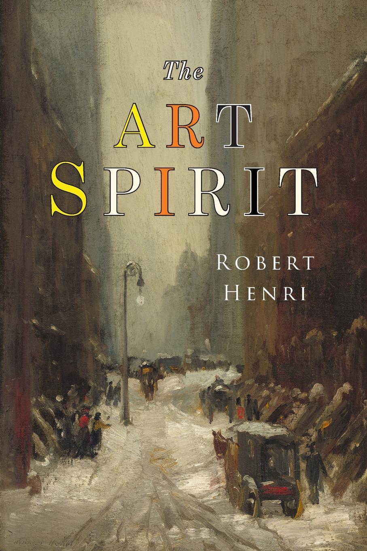 Robert Henri The Art Spirit. Facsimile of 1923 Edition aaron meskin the art of comics a philosophical approach