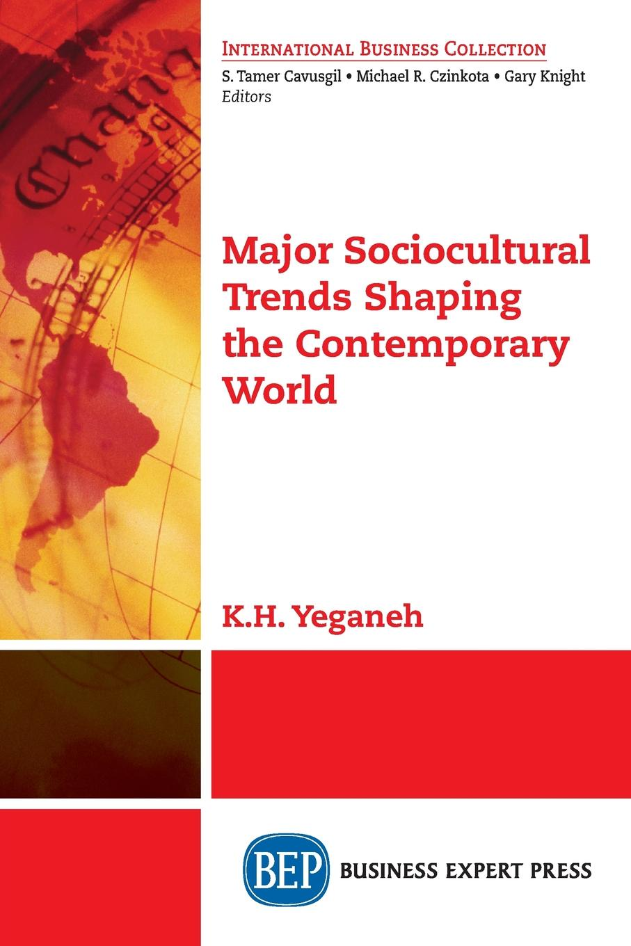 K.H. Yeganeh Major Sociocultural Trends Shaping the Contemporary World patrick roose chemical marine monitoring policy framework and analytical trends