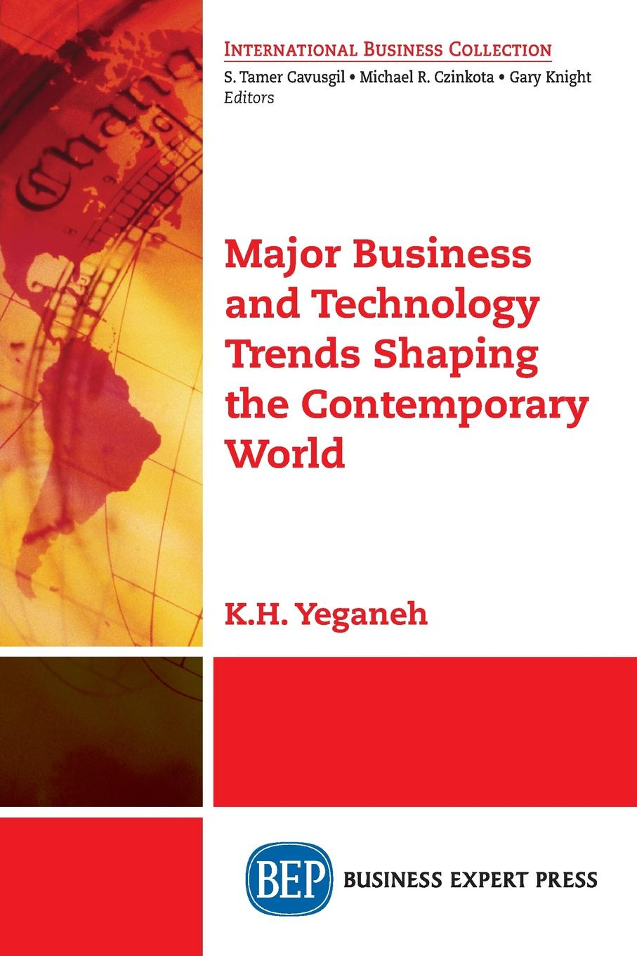 лучшая цена K.H. Yeganeh Major Business and Technology Trends Shaping the Contemporary World