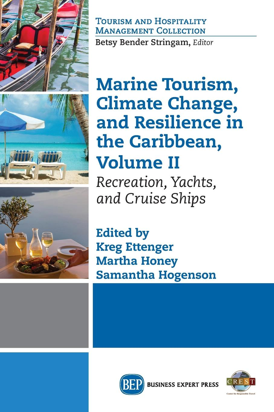 Marine Tourism, Climate Change, and Resilience in the Caribbean, Volume II. Recreation, Yachts, and Cruise Ships