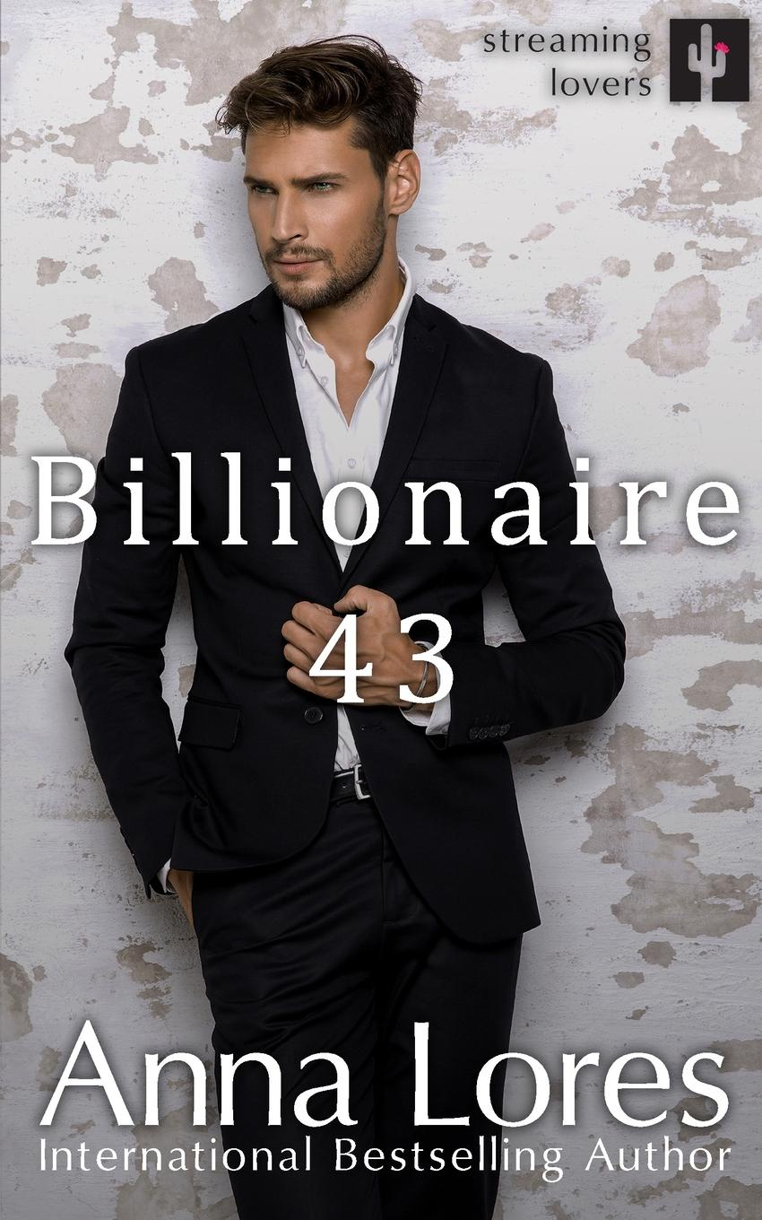 Anna Lores Billionaire 43 one night with a billionaire