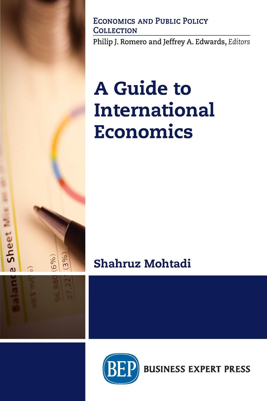 Shahruz Mohtadi A Guide to International Economics international trade and agriculture