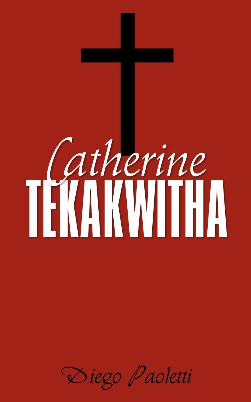 Diego Paoletti Catherine Tekakwitha pouplard pierre xavier la vie merveilleuse du venerable marcel mastrilli s j client bien aime de saint francois xavier et martyr au japon suive d une notice sur la de christophe ferreira french edition