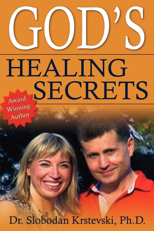 лучшая цена Slobodan Krstevski, Dr Slobodan Krstevski God's Healing Secrets