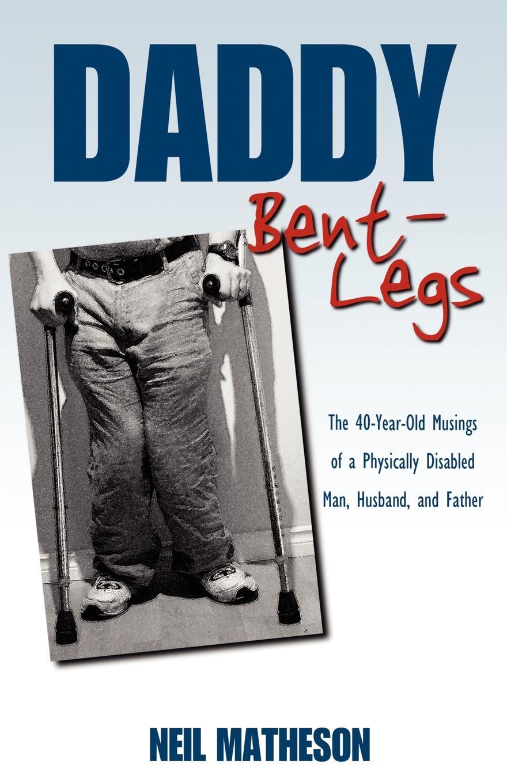 Neil Matheson Daddy Bent-Legs neil mckenty in the stillness dancing the journey of john main