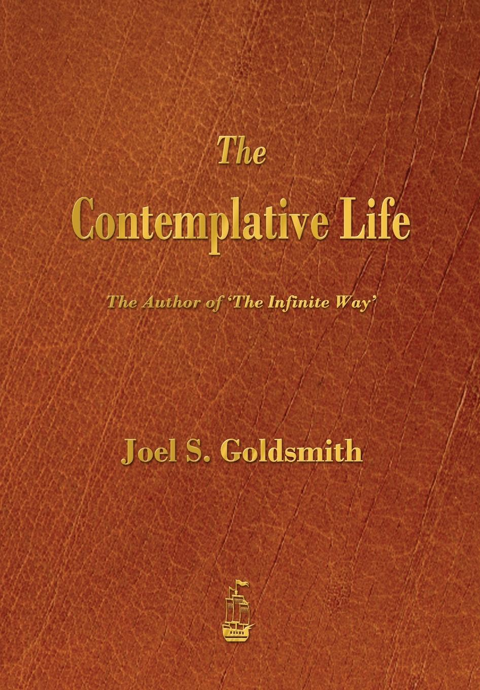Joel S. Goldsmith The Contemplative Life ingrid weaver eye of the beholder
