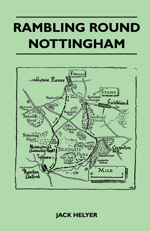 Jack Helyer Rambling Round Nottingham