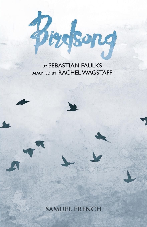 Sebastian Faulks Birdsong faulks s week in december special ed