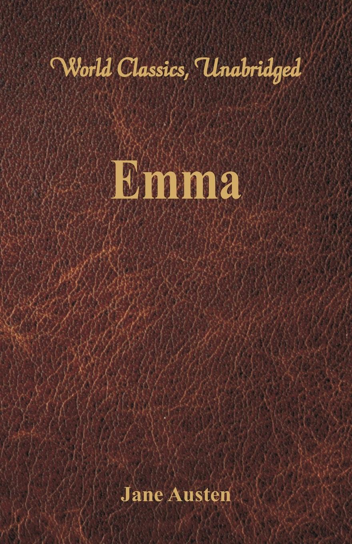Jane Austen Emma (World Classics, Unabridged)