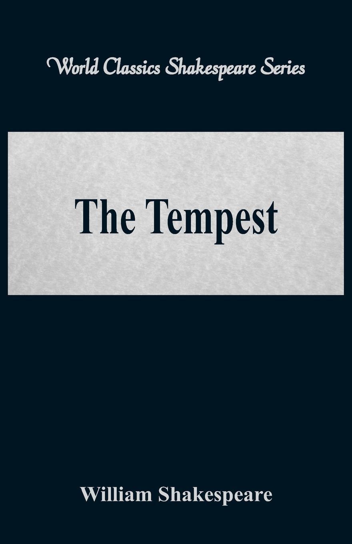 William Shakespeare The Tempest (World Classics Shakespeare Series) the shakespeare trail