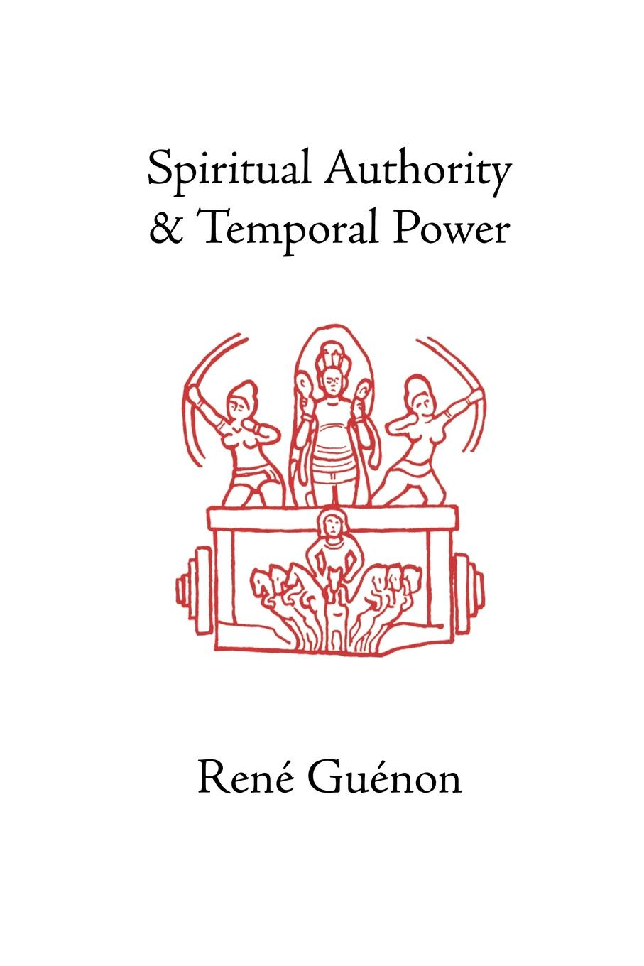 Rene Guenon, Henry Fohr Spiritual Authority and Temporal Power temporal power