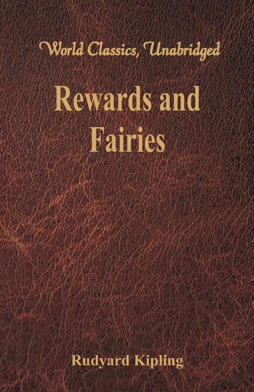 Rewards and Fairies.  (World Classics, Unabridged) His ancestors sometimes appear in the stories and seem very much like...