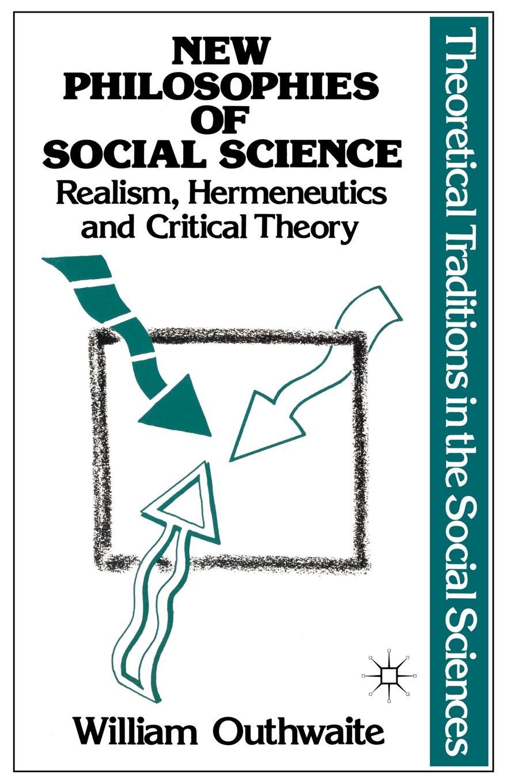 лучшая цена William Outhwaite, None New Philosophies of Social Science