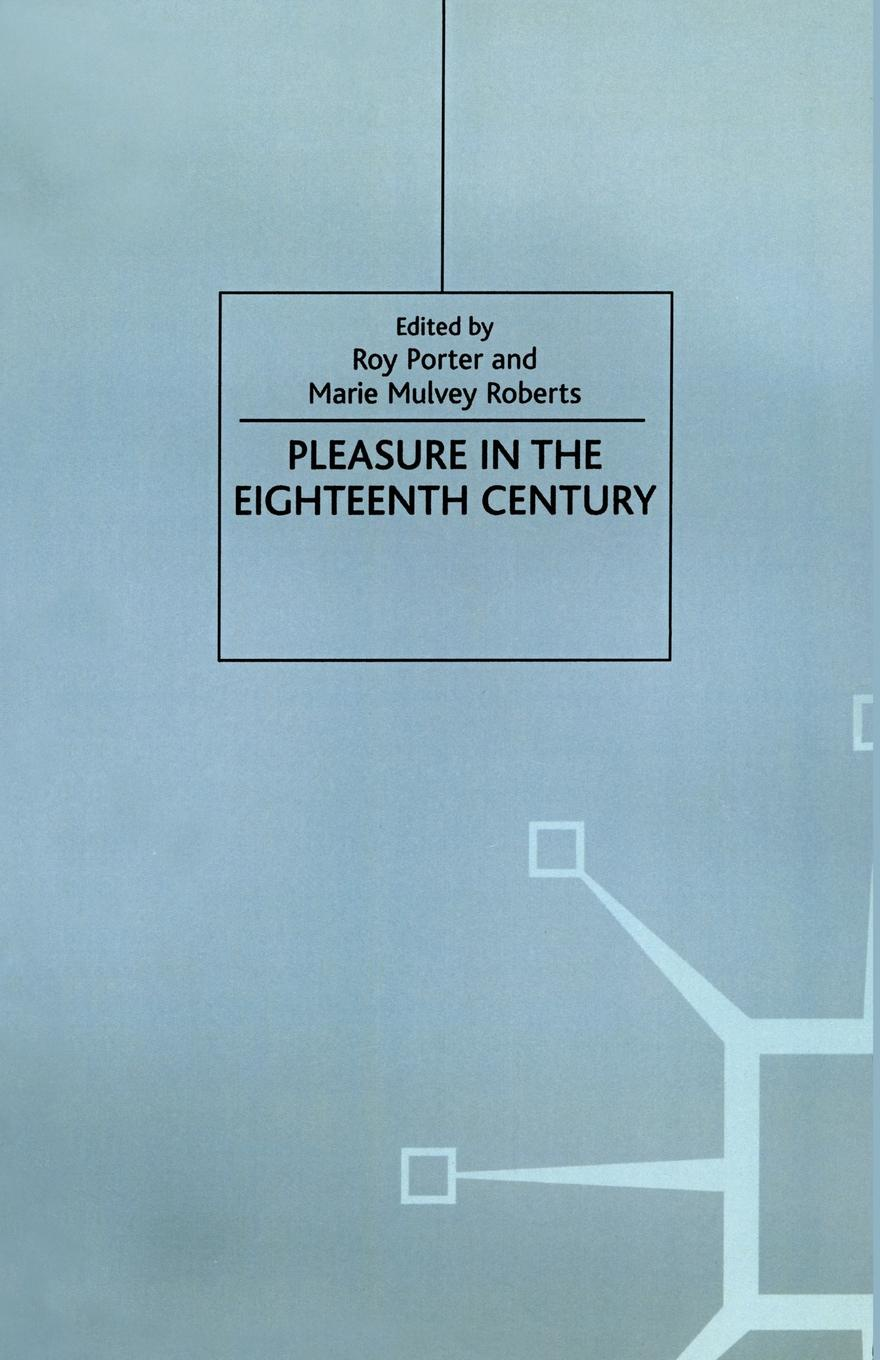 цены на Marie Mulvey-Roberts Pleasure in the Eighteenth Century  в интернет-магазинах