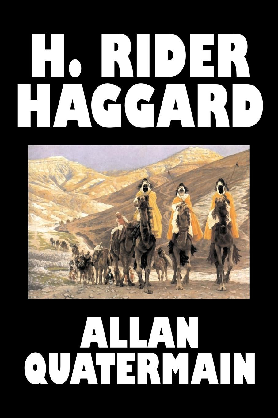 лучшая цена H. Rider Haggard Allan Quatermain by H. Rider Haggard, Fiction, Fantasy, Classics, Action & Adventure