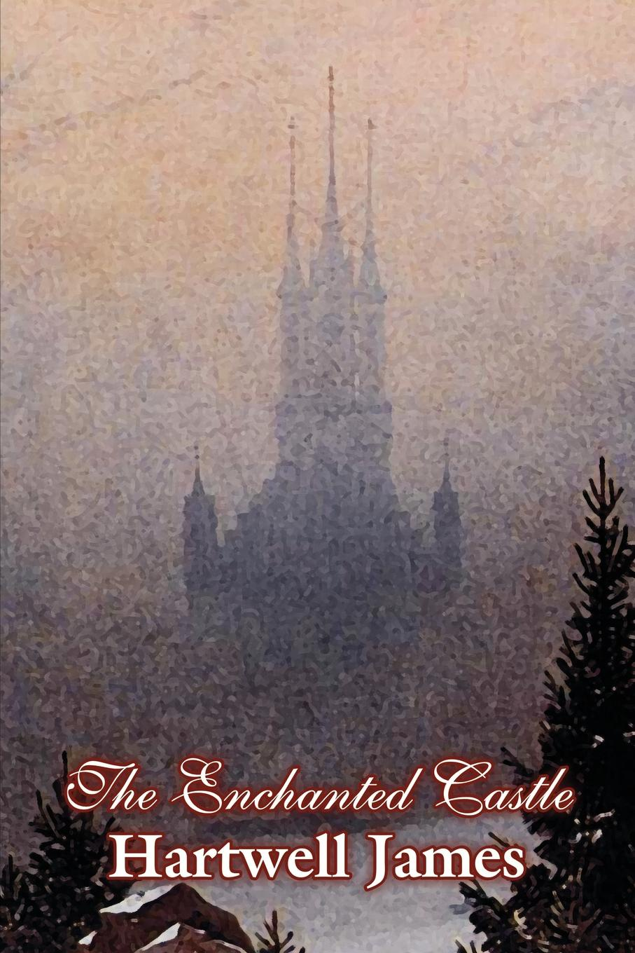 Hartwell James The Enchanted Castle by Hartwell James, Fiction, Fairy Tales, Folk Tales, Legends & Mythology scary stories to tell in the dark series more scary stories to tell in the dark scary stories to tell in the dark kids book