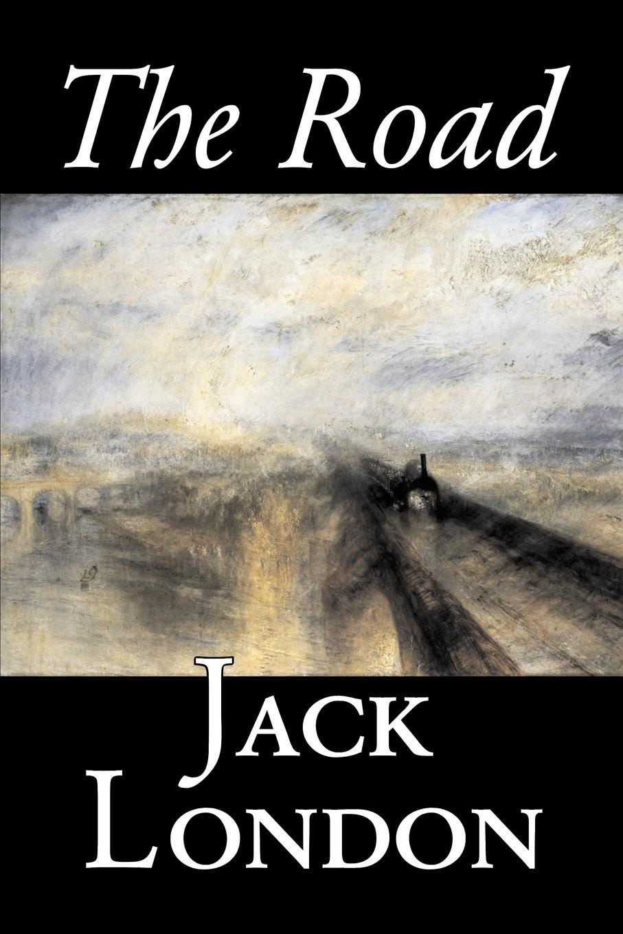Фото - Jack London The Road by Jack London, Fiction, Action & Adventure london j the road
