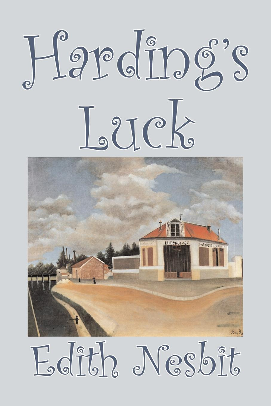 Edith Nesbit Harding's Luck by Edith Nesbit, Fiction, Fantasy & Magic