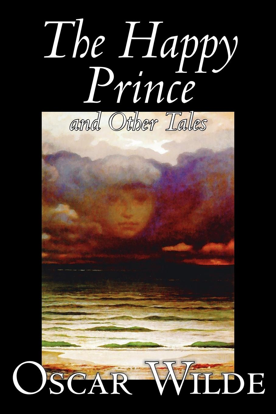 Oscar Wilde The Happy Prince and Other Tales by Oscar Wilde, Fiction, Literary, Classics oscar wilde the ballad of reading gaol a poetry