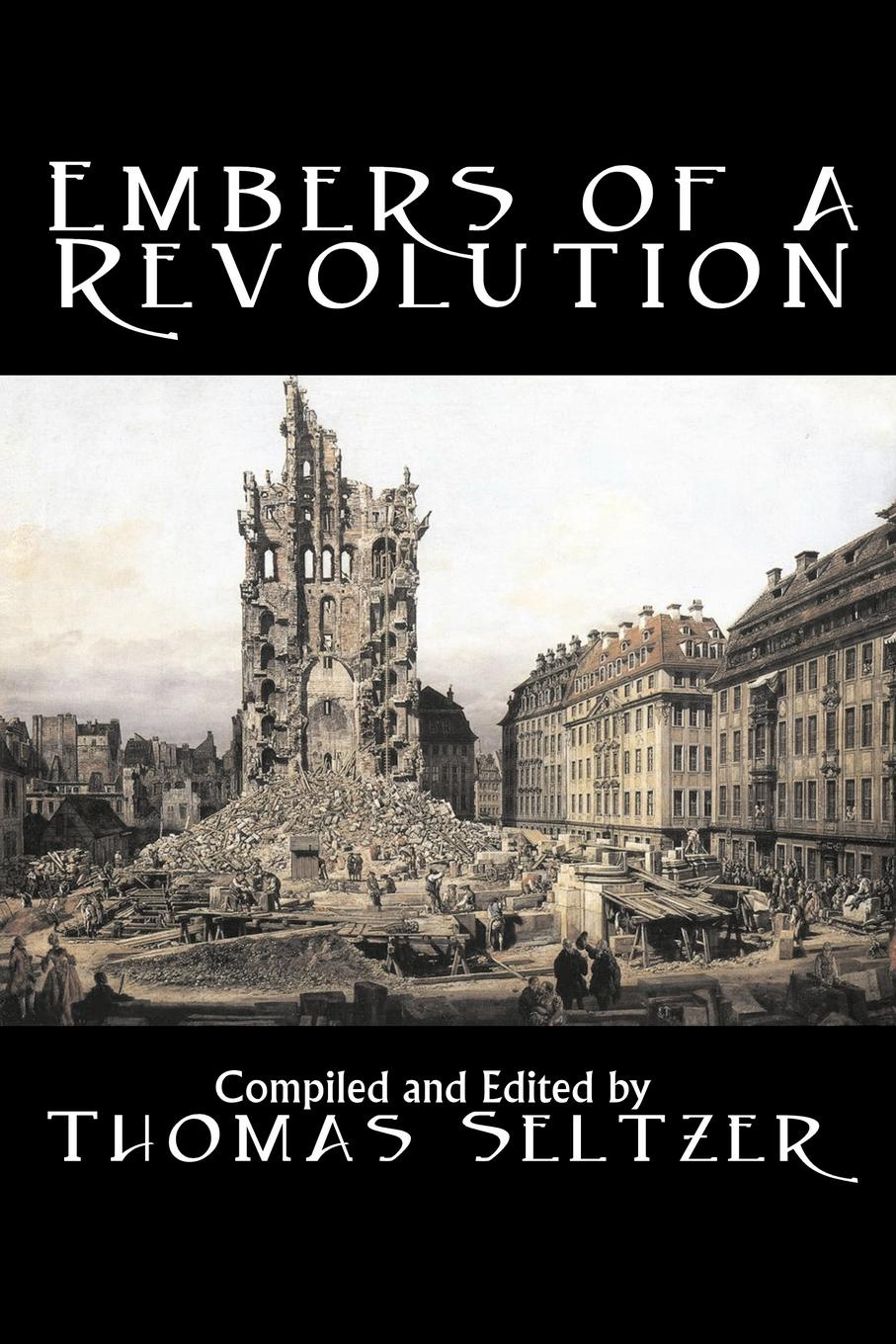 Leo Tolstoy, Fyodor Mikhailovich Dostoevsky Embers of a Revolution by Leo Tolstoy, Fiction, Classics, Literary two russian reformers ivan turgenev leo tolstoy