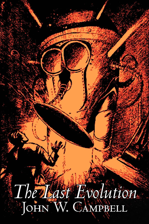 John W. Jr. Campbell The Last Evolution by John W. Campbell, Science Fiction, Adventure porphyromonas gingivalis fima type i genotype