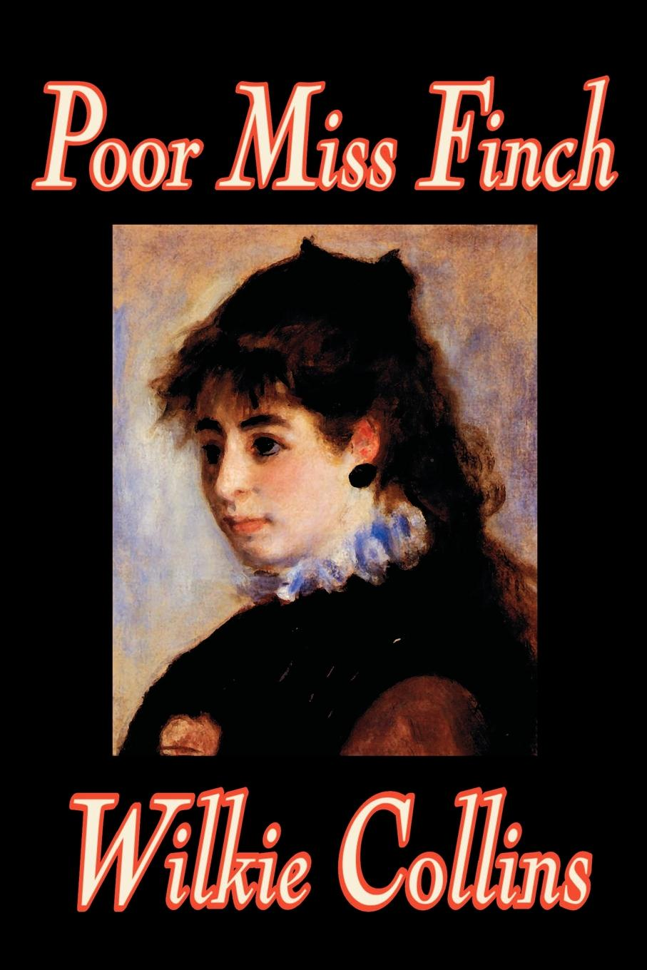 Wilkie Collins Poor Miss Finch by Wilkie Collins, Fiction, Classics, Literary рубашка affliction affliction af405emaojy1