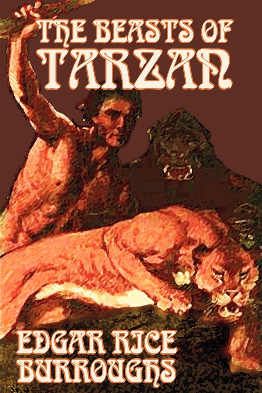 Edgar Rice Burroughs The Beasts of Tarzan by Edgar Rice Burroughs, Fiction, Literary, Action & Adventure superman tarzan sons of the jungle