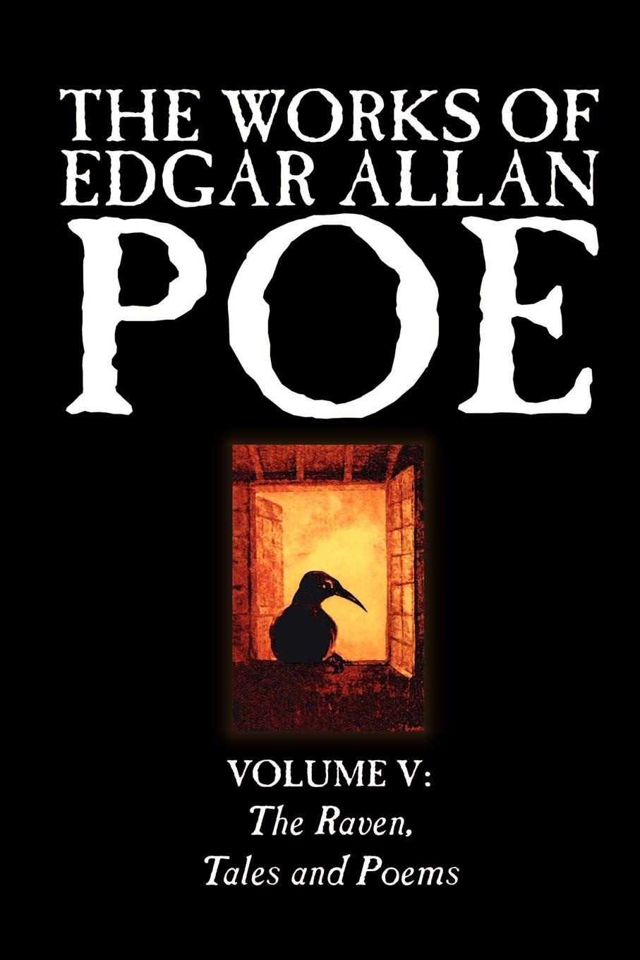 Эдгар По The Works of Edgar Allan Poe, Vol. V of V, Fiction, Classics, Literary Collections poe e a the mystery of marie roget