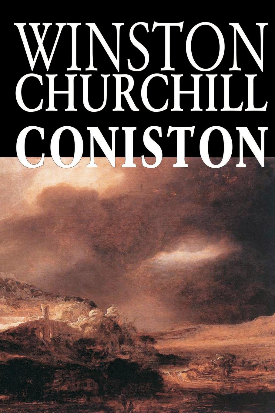 Coniston by Winston Churchill, Fiction