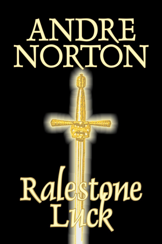 Andre Norton Ralestone Luck by Andre Norton, Fiction, Fantasy, Historical, Action & Adventure andre norton voodoo planet