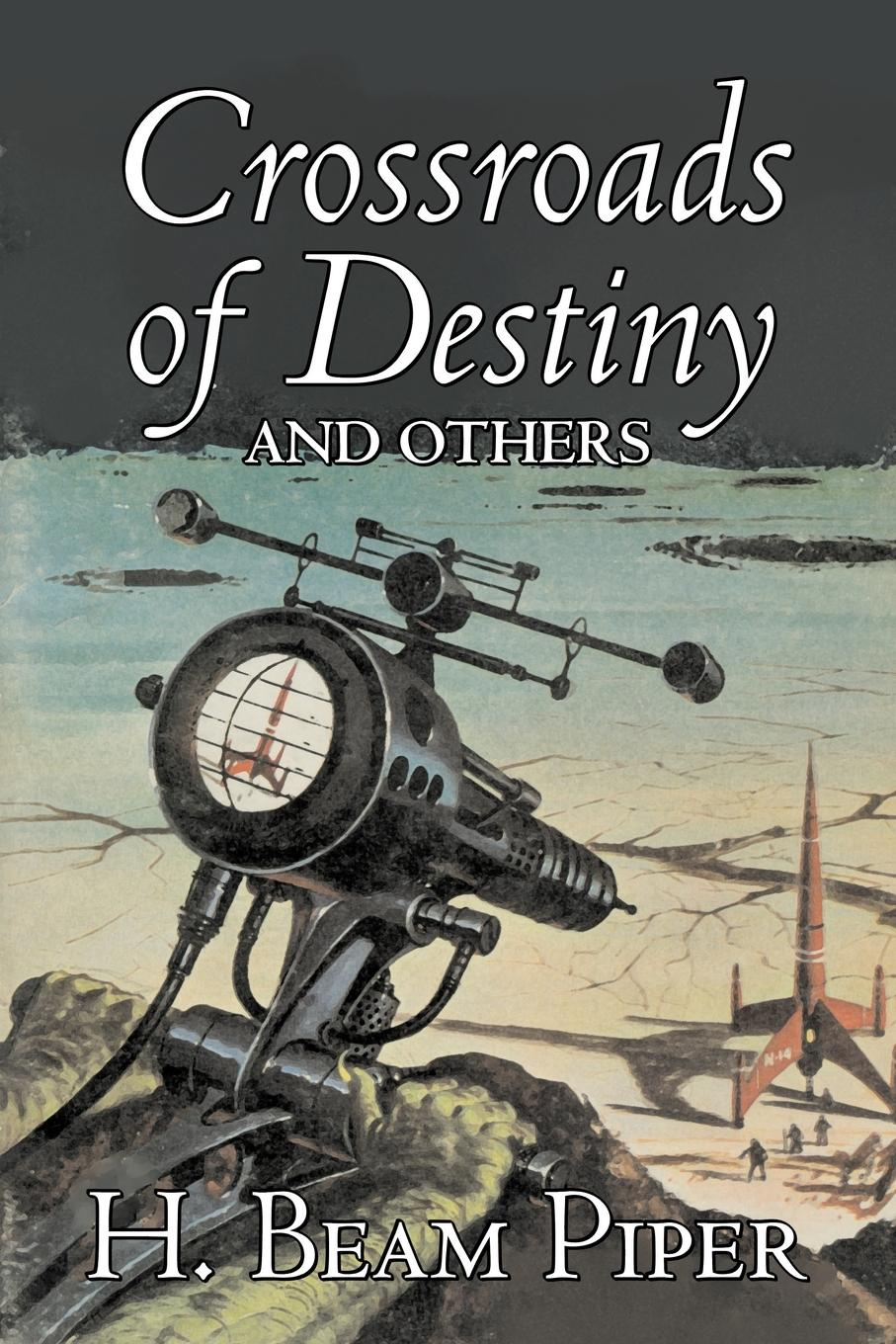 Фото - H. Beam Piper Crossroads of Destiny and Others by H. Beam Piper, Science Fiction, Adventure 10pcs lot g10n60a to220