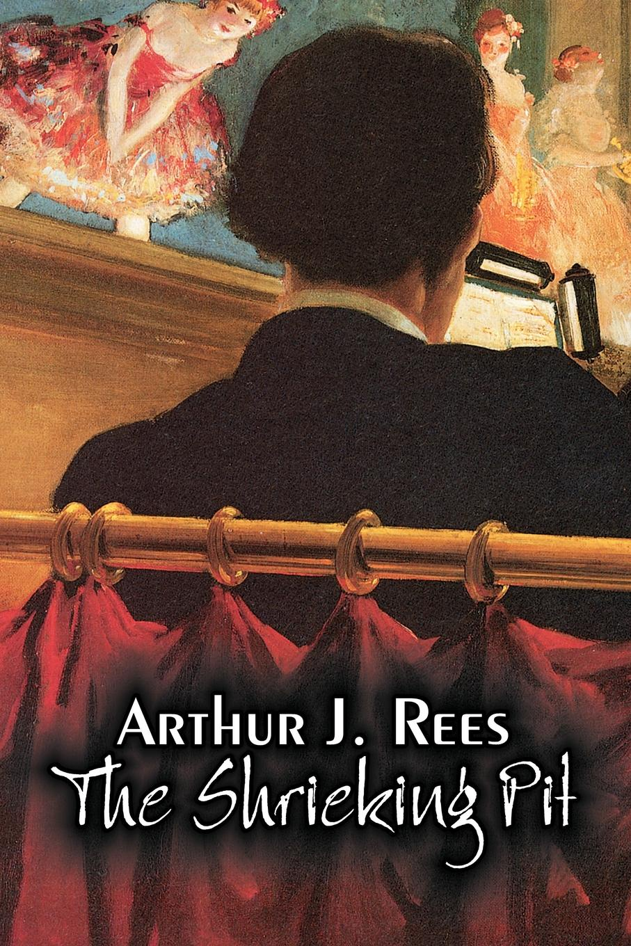 Arthur J. Rees The Shrieking Pit by Arthur J. Rees, Fiction, Mystery & Detective, Action & Adventure stancliffe s hotel