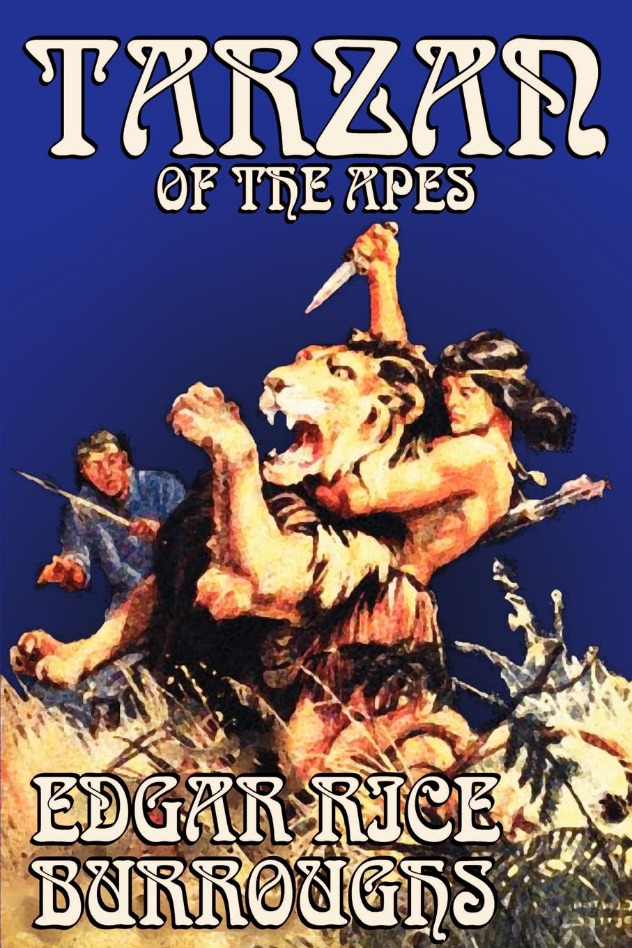Edgar Rice Burroughs Tarzan of the Apes by Edgar Rice Burroughs, Fiction, Classics, Action & Adventure edgar rice burroughs the war chief