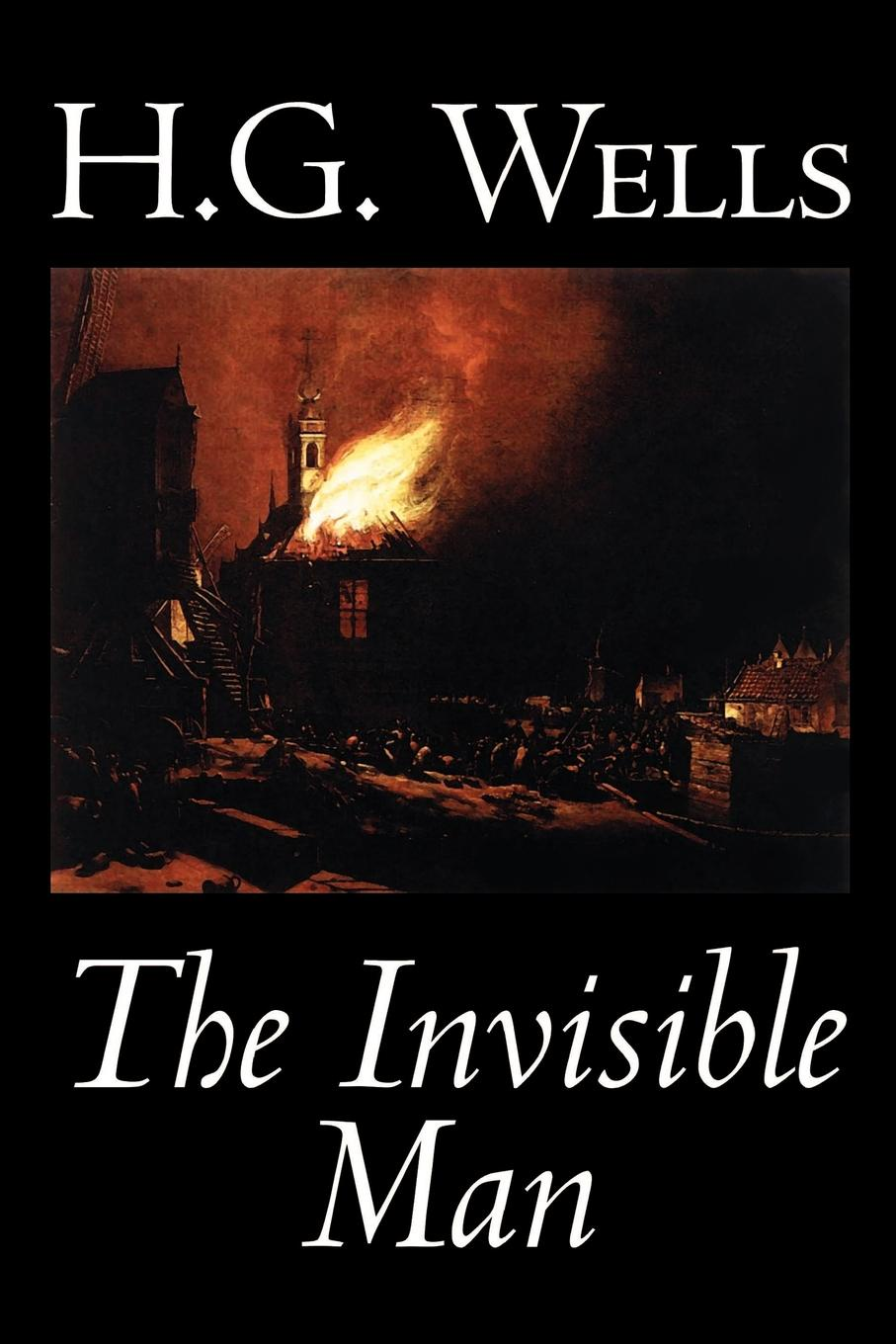 H. G. Wells The Invisible Man by H. G. Wells, Fiction, Classics, Science Fiction h g wells the invisible man