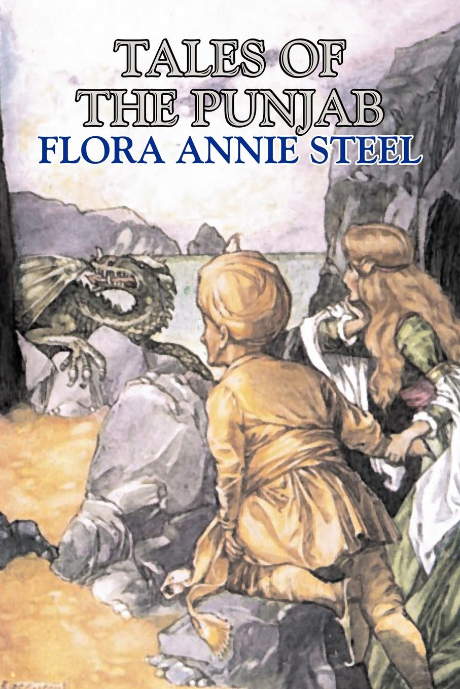 Flora Annie Steel Tales of the Punjab by Flora Annie Steel, Fiction, Classics carole buck annie says i do