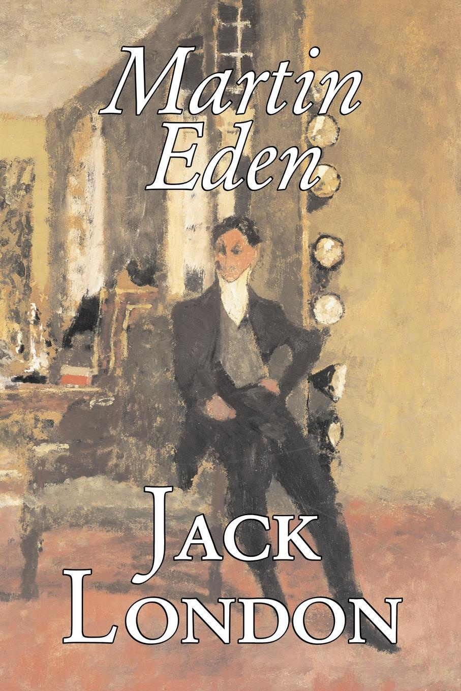 Jack London Martin Eden by Jack London, Fiction, Action & Adventure jack london martin eden