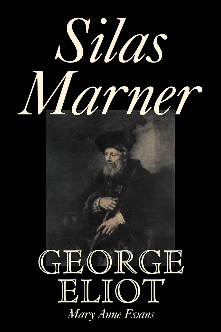 George Eliot Silas Marner by George Eliot, Fiction, Classics все цены