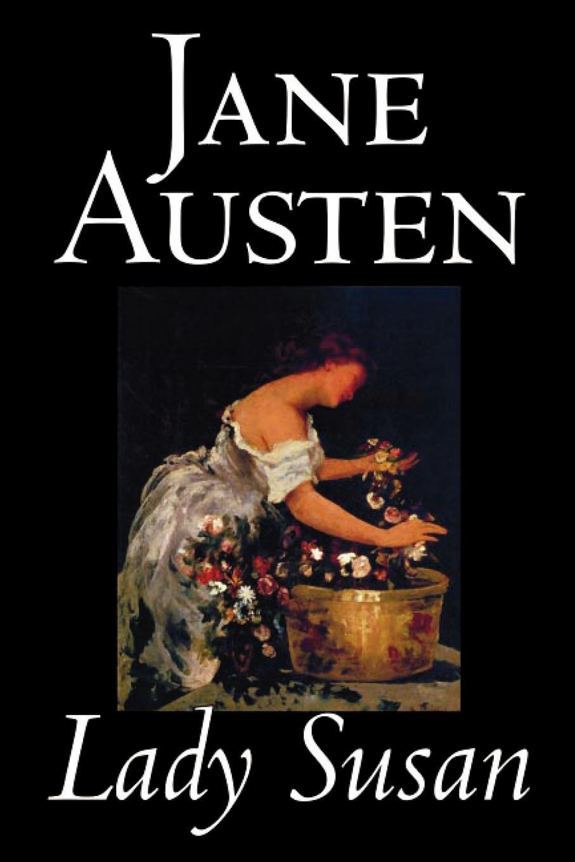 Jane Austen Lady Susan by Jane Austen, Fiction, Classics