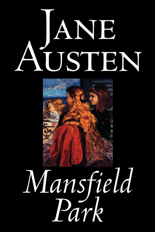 Jane Austen Mansfield Park by Jane Austen, Fiction, Classics