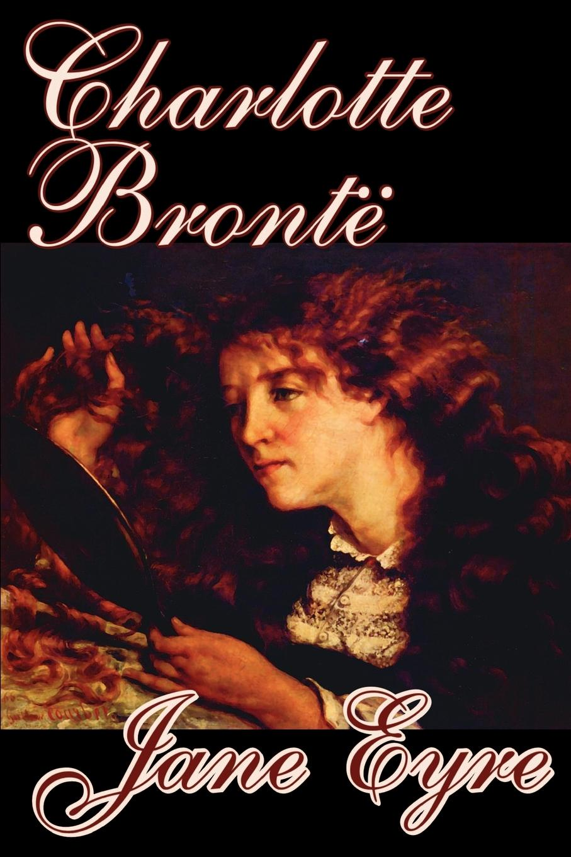Charlotte Bronte Jane Eyre by Charlotte Bronte, Juvenile Fiction, Classics