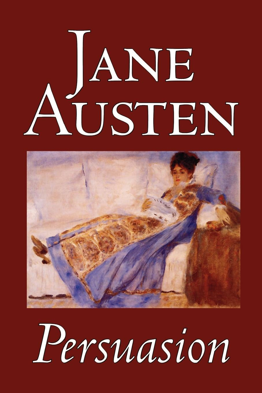 Jane Austen Persuasion by Jane Austen, Fiction, Classics